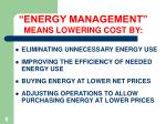 energy management means lowering cost by