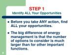 step 1 identify all your opportunities