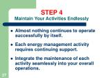 step 4 maintain your activities endlessly