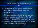 casing design for grade selection