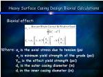 heavy surface casing design biaxial calculations