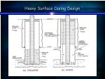 heavy surface casing design
