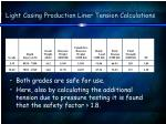 light casing production liner tension calculations