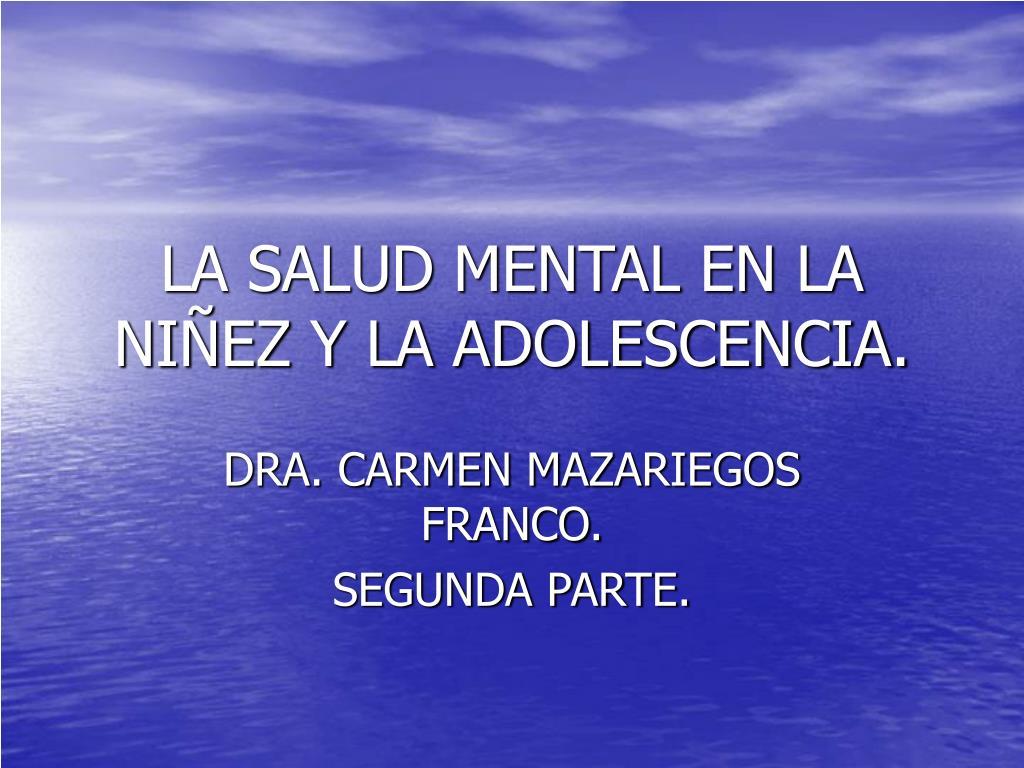 la salud mental en la ni ez y la adolescencia l.