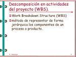 descomposici n en actividades del proyecto wbs