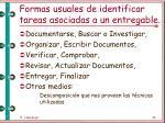 formas usuales de identificar tareas asociadas a un entregable