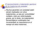 el reconocimiento y tratamiento oportuno de los trastornos de ansiedad52