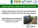 organic agriculture and the multi dimensional challenges of future food and farming systems