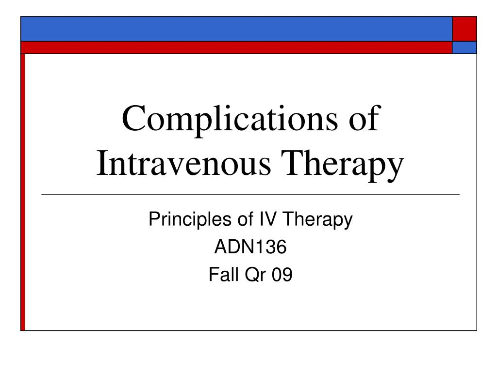 complications of intravenous therapy l.
