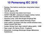 10 pemenang iec 2010