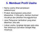 5 membuat profil usaha