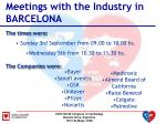 meetings with the industry in barcelona