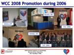 wcc 2008 promotion during 2006
