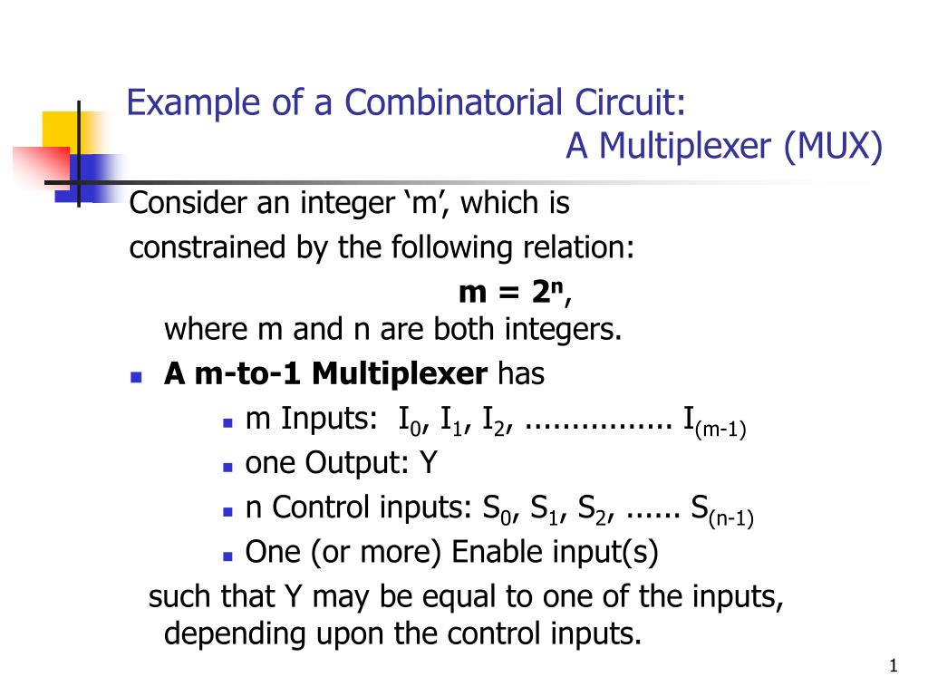 example of a combinatorial circuit a multiplexer mux l.