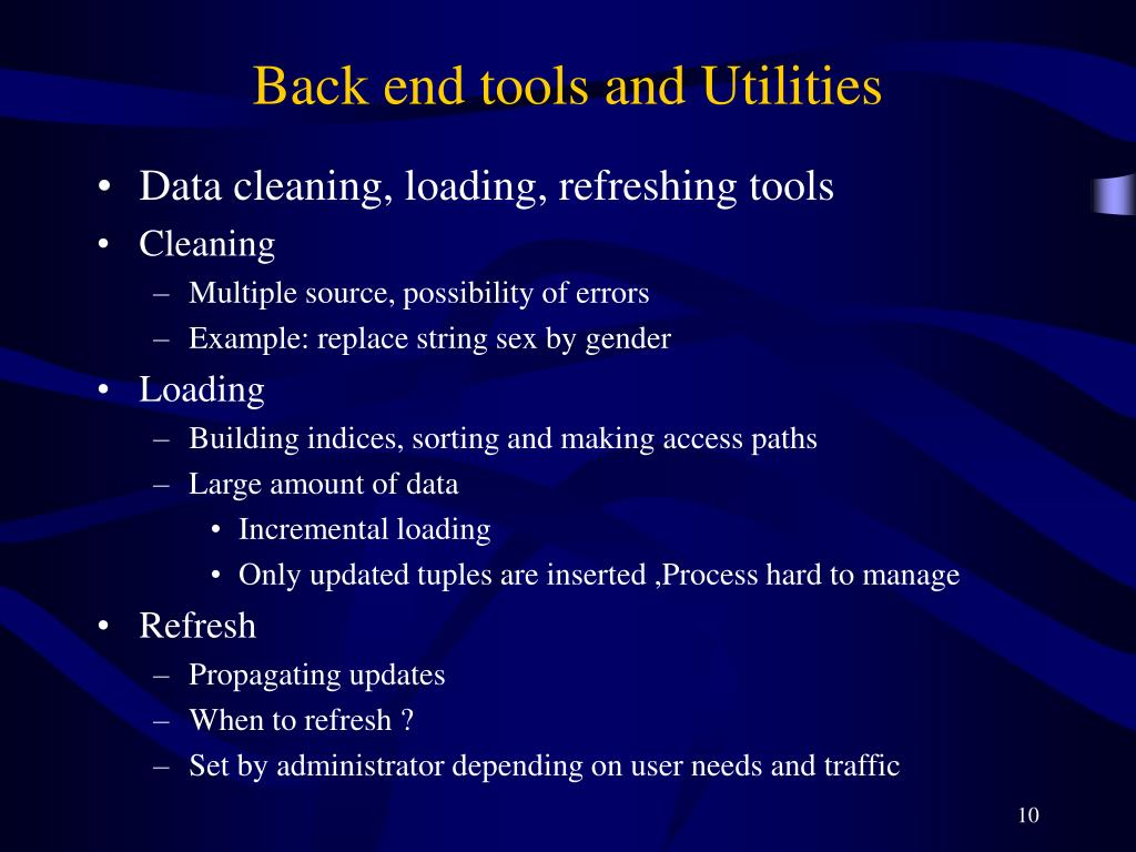 Back end tools and Utilities
