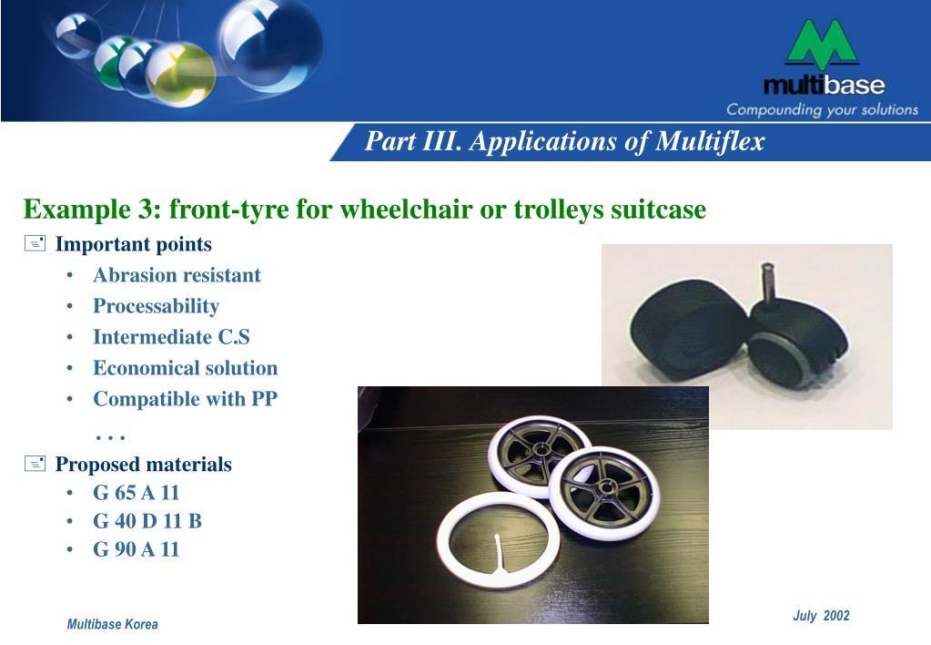 Part III. Applications of Multiflex