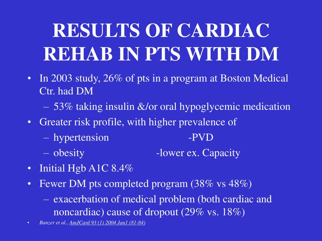 RESULTS OF CARDIAC REHAB IN PTS WITH DM