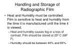 handling and storage of radiographic film40