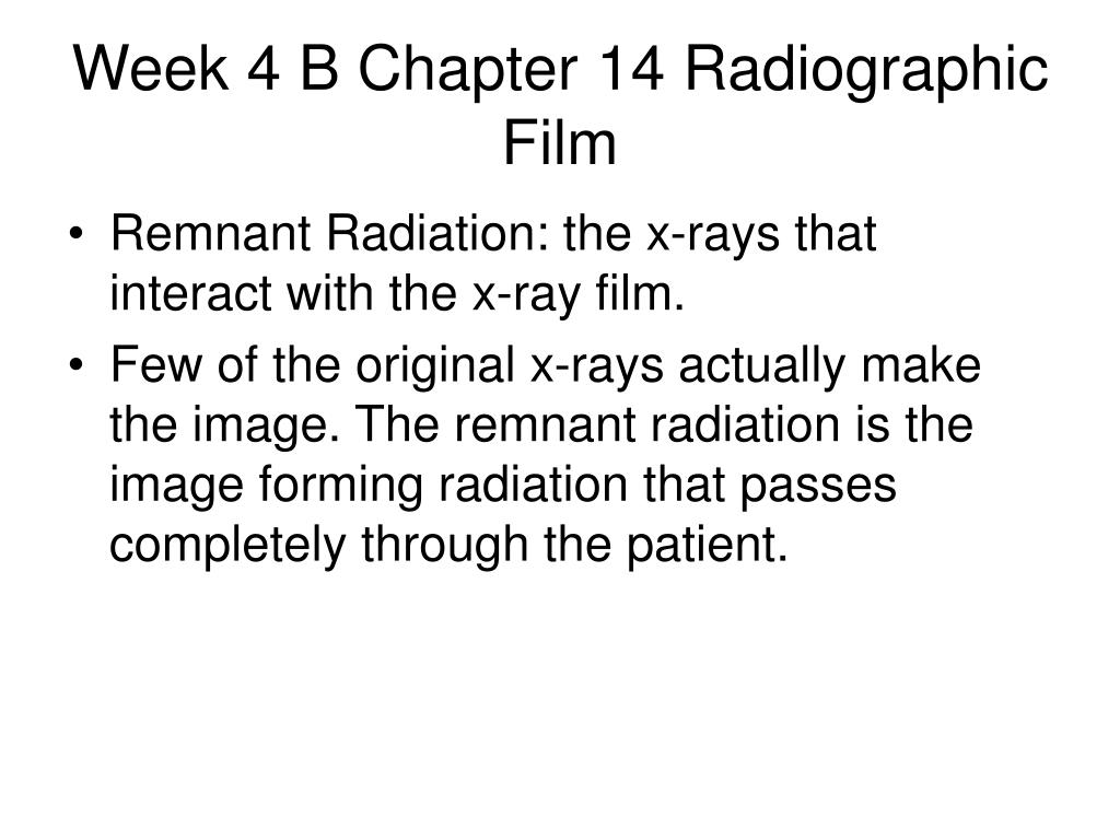 week 4 b chapter 14 radiographic film l.