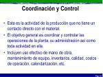 coordinaci n y control