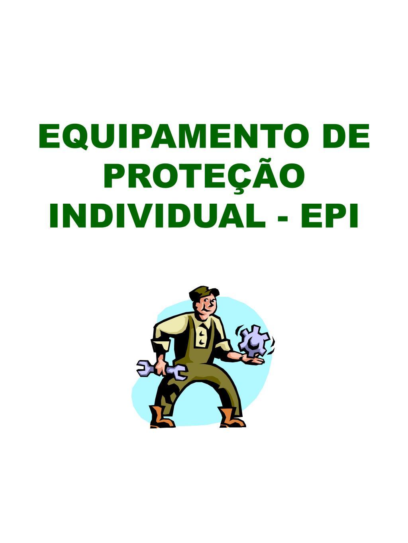 equipamento de prote o individual epi l.