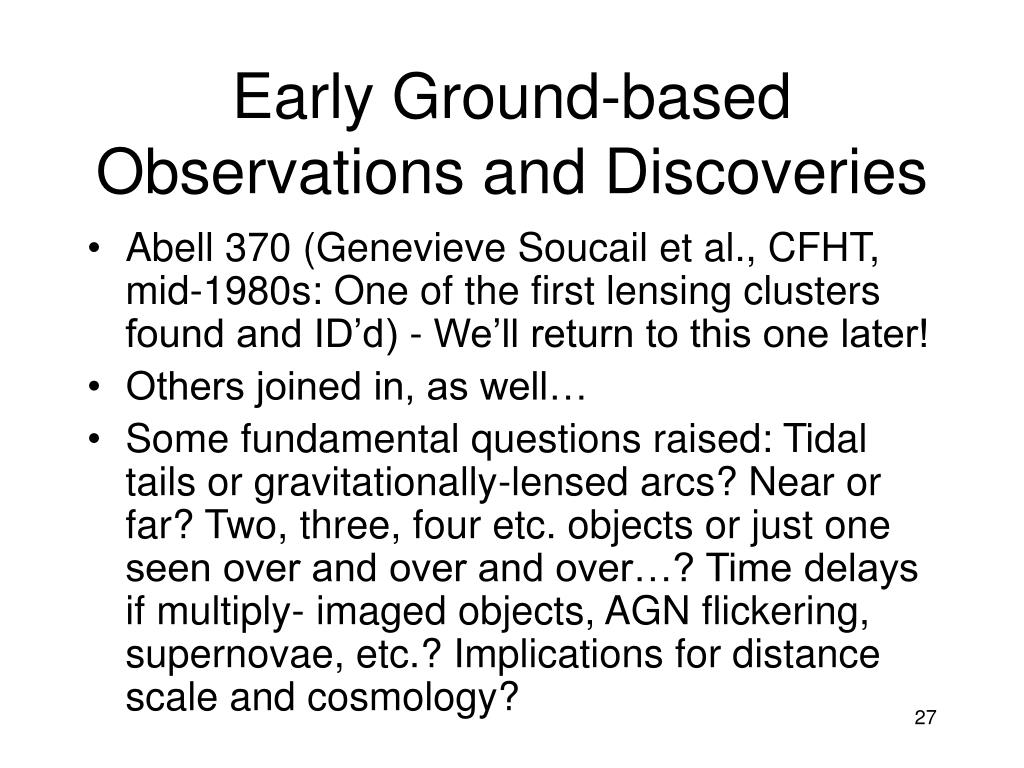 Early Ground-based Observations and Discoveries