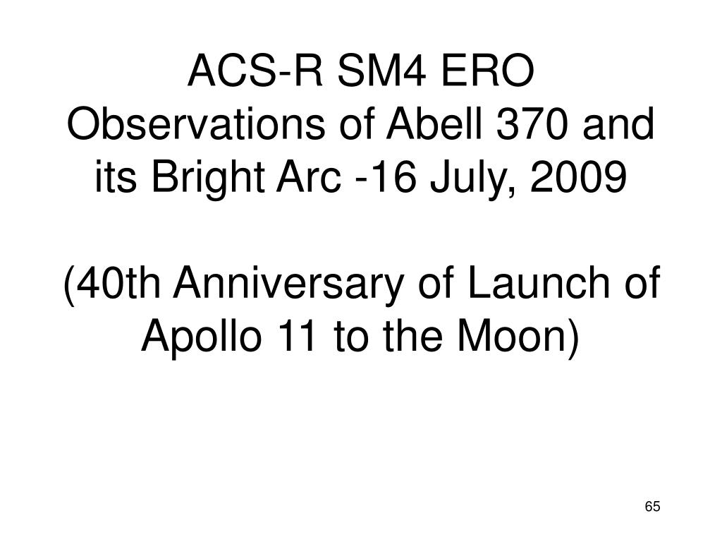 ACS-R SM4 ERO Observations of Abell 370 and its Bright Arc -16 July, 2009