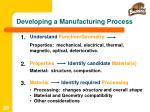 developing a manufacturing process