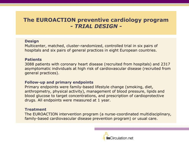 The euroaction preventive cardiology program trial design