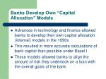 banks develop own capital allocation models