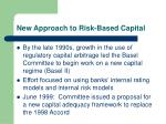 new approach to risk based capital