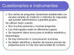cuestionarios e instrumentos