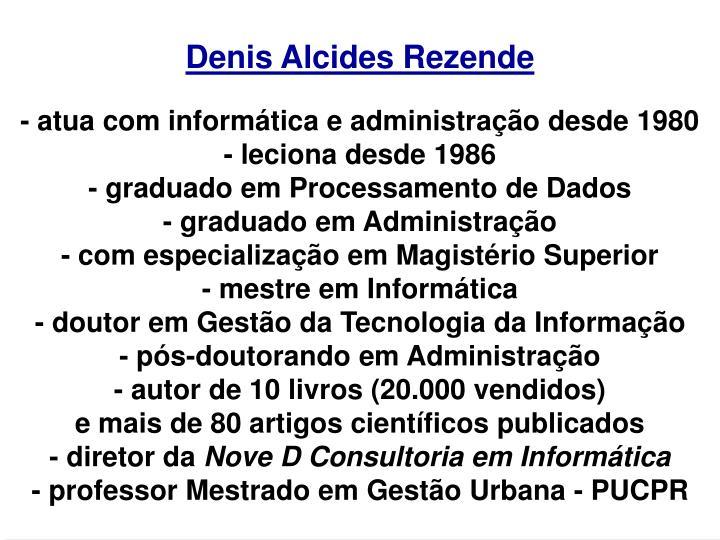 Denis Alcides Rezende