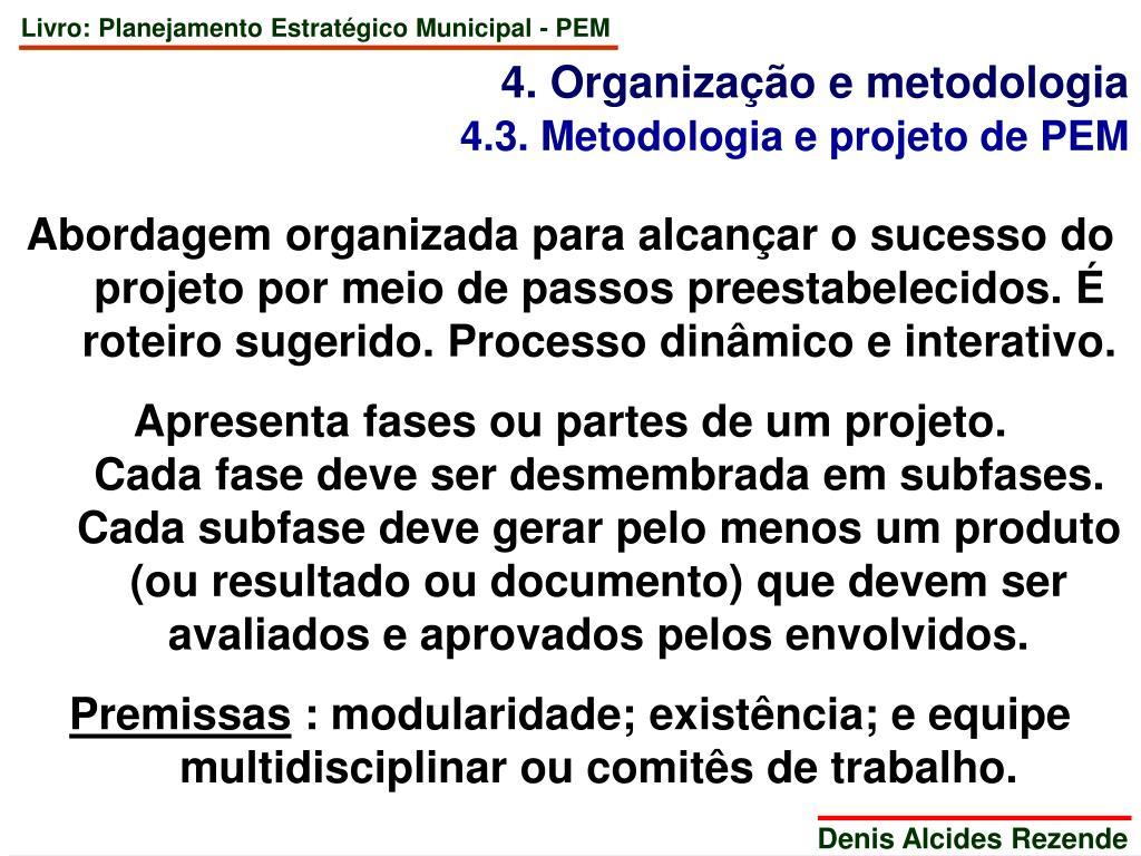 4. Organização e metodologia