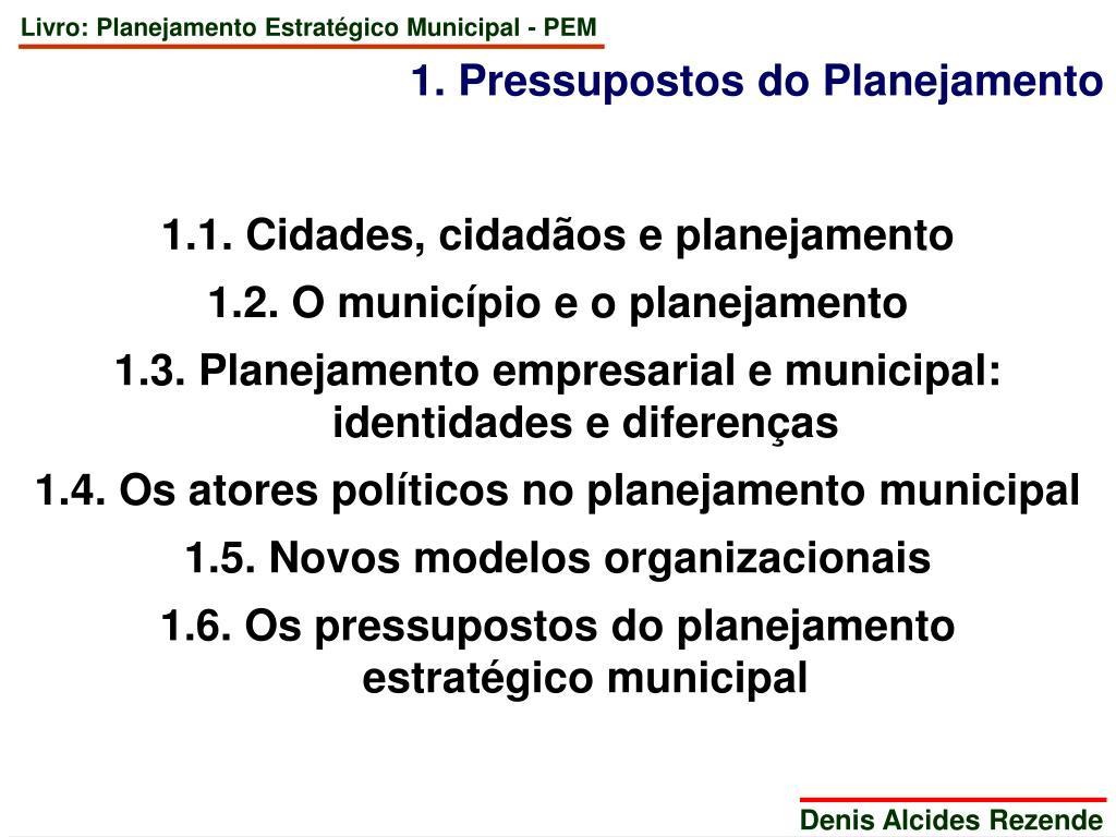 1. Pressupostos do Planejamento