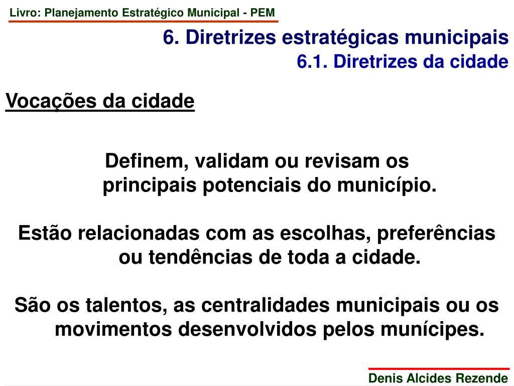 6. Diretrizes estratégicas municipais