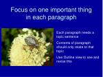 focus on one important thing in each paragraph