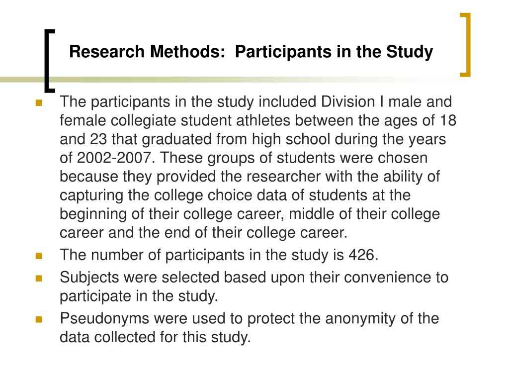 Research Methods:  Participants in the Study
