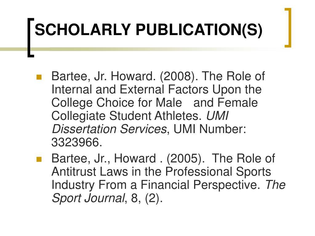 SCHOLARLY PUBLICATION(S)