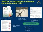improve hf practice specific education and implementation tools