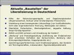 aktuelle baustellen der liberalisierung in deutschland