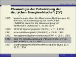 chronologie der entwicklung der deutschen energiewirtschaft iv
