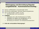netzzugang und einrichtung regulie rungsbeh rde kommissionsvorschlag