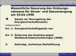wesentliche neuerung des ordnungs rahmens f r strom und gasversorgung am 29 04 1998