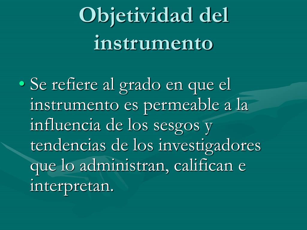 Objetividad del instrumento