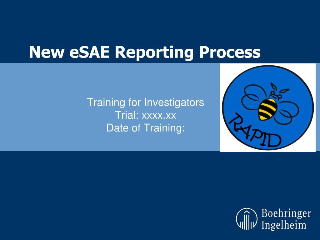 new esae reporting process l.