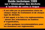 guide technique 1999 sur l limination des d chets d activit de soins risque