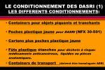 le conditionnement des dasri 1 les differents conditionnements