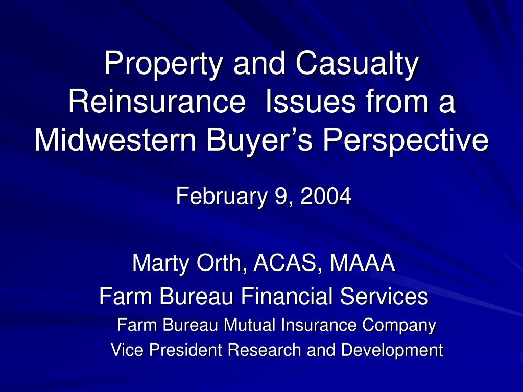 property and casualty reinsurance issues from a midwestern buyer s perspective l.