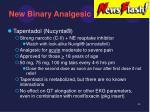 new binary analgesic